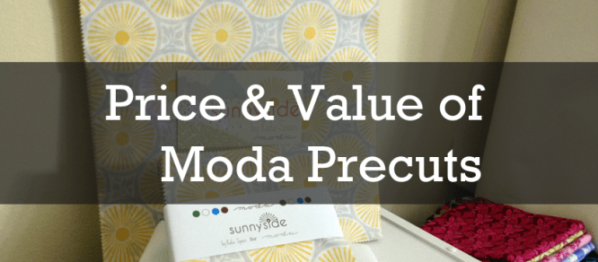 Price & Value of Moda Precuts
