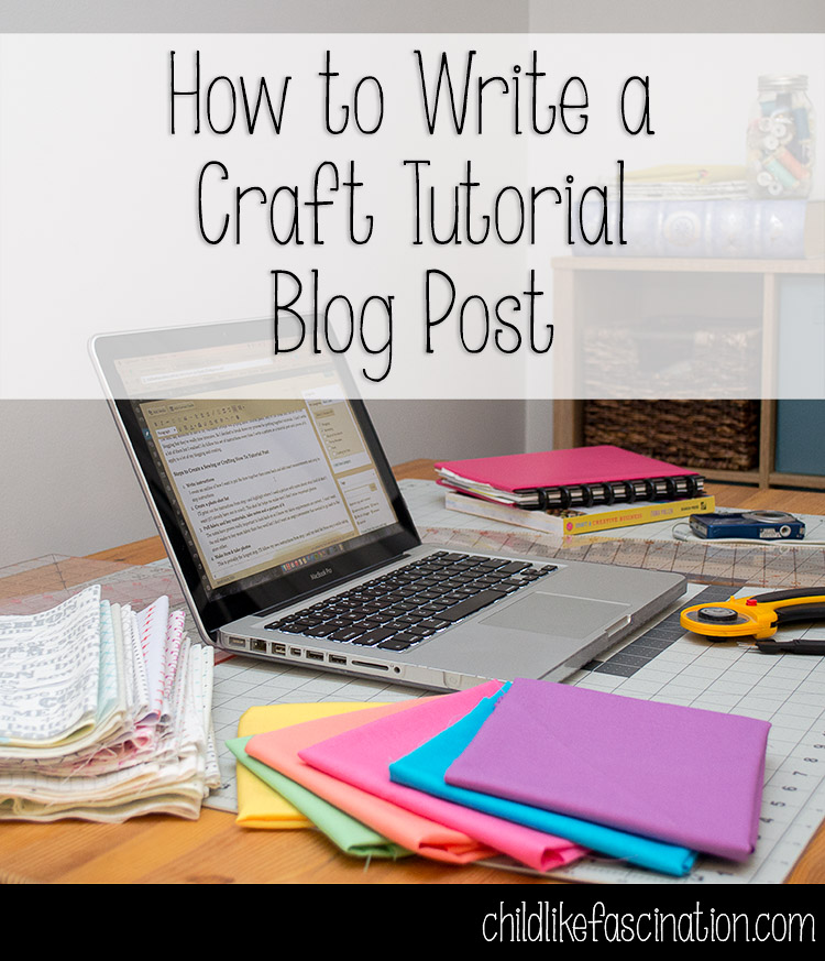 How to Write a Craft Tutorial Blog Post